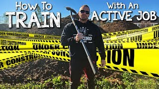 How to Train When You Have an Active Job | Tiger Fitness