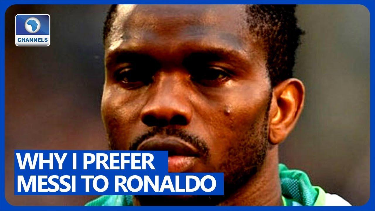 Why I Prefer Messi To Ronaldo' - Former Eagles Captain Joseph Yobo ...