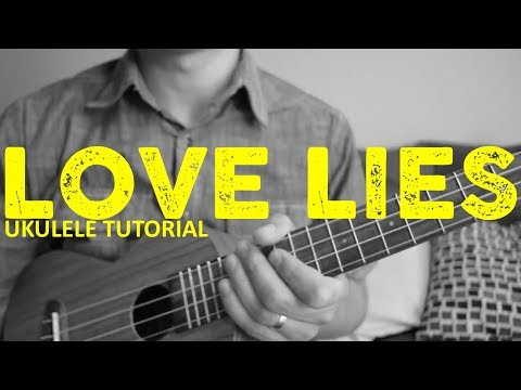 Love Lies - Khalid & Normani - EASY Ukulele Tutorial - Chords - How To Play