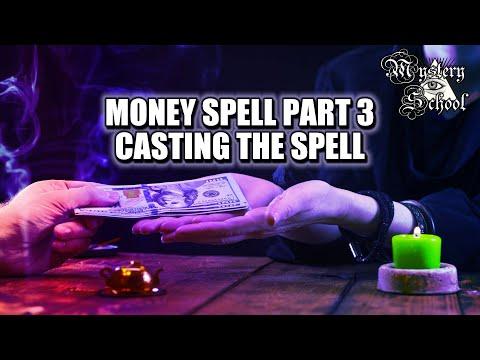 Mystery School Lesson 37: Money Spell Part 3 - Casting the Spell