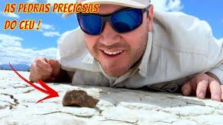 AS PEDRAS PRECIOSAS DO CÉU / Caçadores de Meteoritos - Mais Raro que o OURO