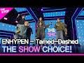 ENHYPEN, THE SHOW CHOICE! THE SHOW 211019