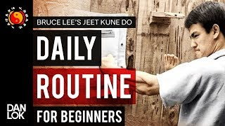 Bruce Lee's JKD Daily Routine For Beginners