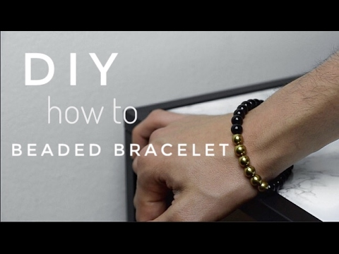 How To Make Men S Beaded Bracelet Diy