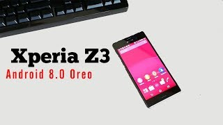 Update Sony Xperia Z3 to Android 8.0