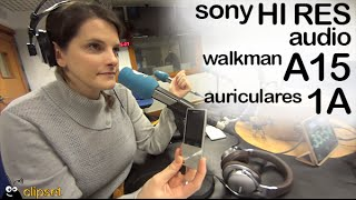 sony hires audio walkman a15 preview videocast en espaol