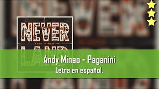 Andy Mineo - Paganini. Letra en español.