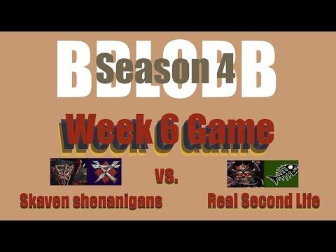 BBLoBB Season 4 - Week 6 Game Skaven shenanigans (Skaven) vs. Real Second Life (Undead)