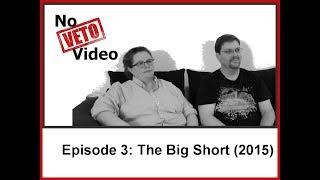 Episode #3: The Big Short