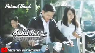 Patriot Band Indonesia Sakit Hati Ini Lirik Lagu Galau