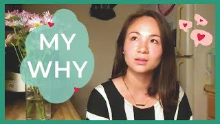 """""""My Why"""" by Diane"""