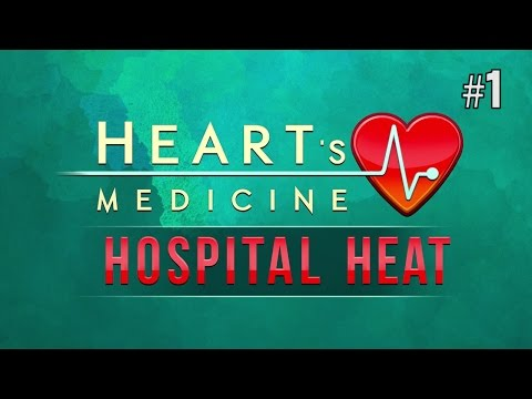 Twitch Livestream | Heart's Medicine – Hospital Heat Part 1 [PC]