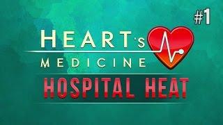 Twitch Livestream | Heart's Medicine – Hospital Heat Part 1 [PC]