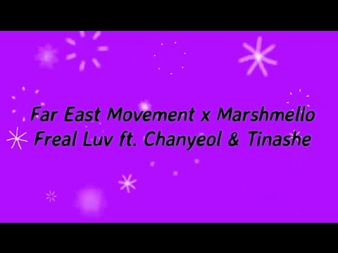 Far East Movement x Marshmello - Freal Luv ft  Chanyeol & Tinashe KARAOKE NO VOCAL