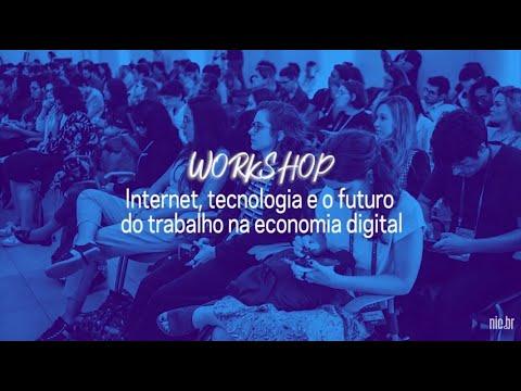 [FIB10] Internet, tecnologia e o futuro do trabalho na economia digital