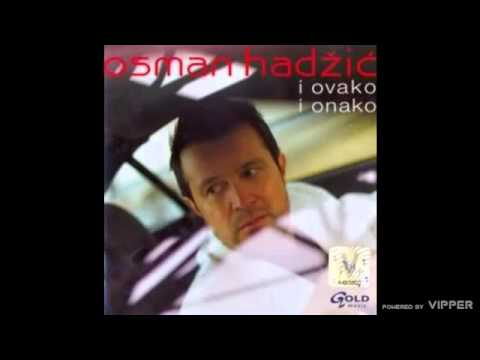 Osman Hadzic - Titanik - (Audio 2007)