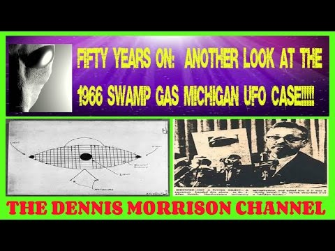 FIFTY YEARS ON: MICHIGAN SWAMP GAS UFOS 1966