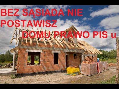 Bez sąsiada nie wybudujesz domu .Nowe prawo budowlane PIS – u
