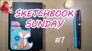 SKETCHBOOK SUNDAY #1