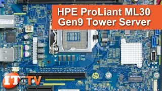 HPE Proliant ML30 Gen9 Tower Server Review