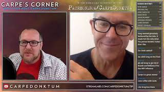 Carpe's Corner Episode 00015 with guest @GregGutfeld