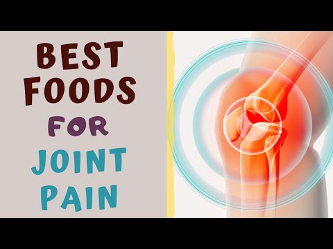 DIET FOR JOINT PAIN - Best Foods for people with Arthralgia