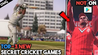 Top-3 New Hidden/Secret Cricket Games Not On Play Store Android   Hd Cricket Games Must Try