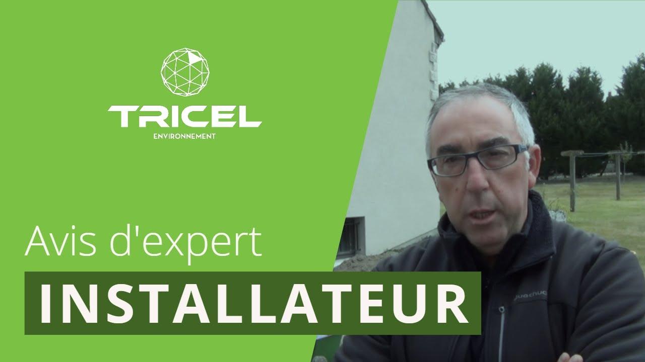 Avis d'expert - Installateur : micro-station d'épuration Tricel