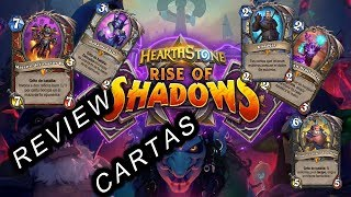 🧩 Hearthstone | AUGE DE LAS SOMBRAS | Rise of Shadows | Review cartas Parte II 🧩