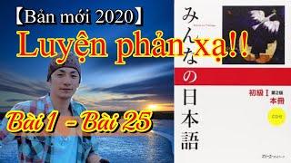 Luyện phản xạ Kaiwa qua Minna no nihongo Bài1 - Bài25【Bản mới 2020】