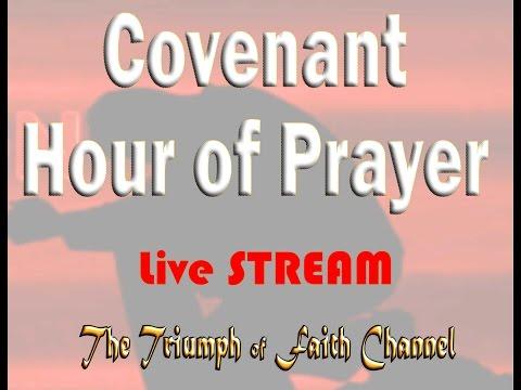 Covenant Hour of Prayer  Jan.  16, 2017 Live STREAM