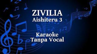 Gambar cover Zivilia - Aishiteru 3 Karaoke