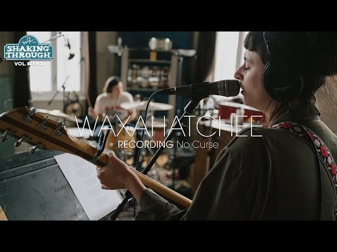 Waxahatchee - Recording 'No Curse' | Shaking Through (Feature)