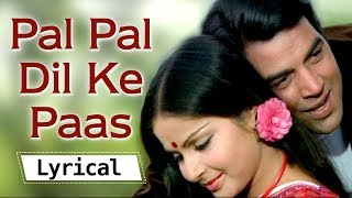 Lyrical: Pal Pal Dil Ke Paas (HD) - Dharmendra & Rakhi - Blackmail Movie - Bollywood Lyrical Video