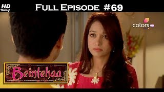 Beintehaa - Full Episode 69 - With English Subtitles