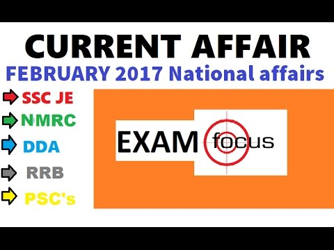 CURRENT AFFAIR FEBRUARY 2017  FOR NMRC/SSC MTS/SSC JE/DDA/COAL INDIA