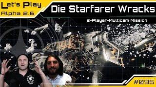 Star Citizen - Die Starfarer Wracks (Alpha 2.6) | Lets Play [Deutsch/German]