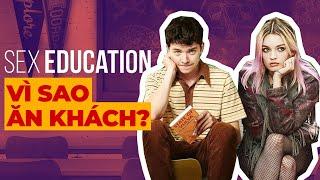 Tại Sao Loạt Phim Nhạy Cảm Như -Sex Education- Lại Được Lòng Khán Giả Trên Toàn Thế Giới-