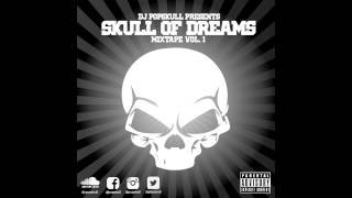 Skull Of Dreams VOL 1 Mixed By DJ Popskull