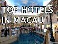 Top Hotels in Macau, China 4K