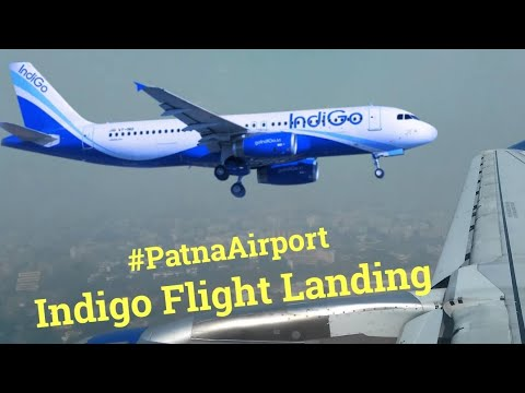 Indigo Flight Landing at Patna Airport