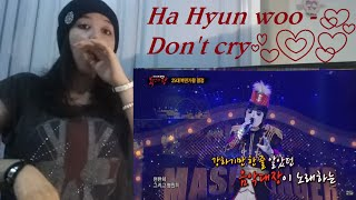 Ha Hyun woo - Don't Cry ( King of Masked singer ) _ REACTION