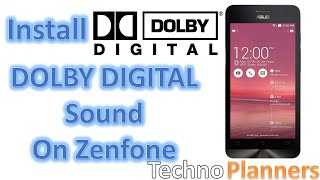 How to Install Dolby Digital Sound on Asus Zenfone 5