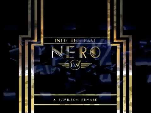 Nero- Into the Past Instrumental  (J.Wilson Remake)