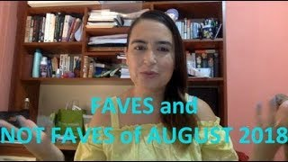 Faves and Not Faves of Makeup - August 2018