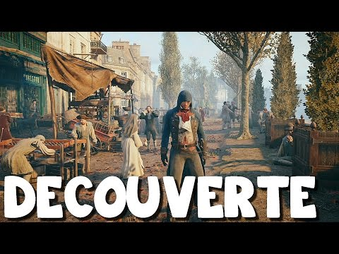 (Decouverte de Paris) Assassin's Creed Unity
