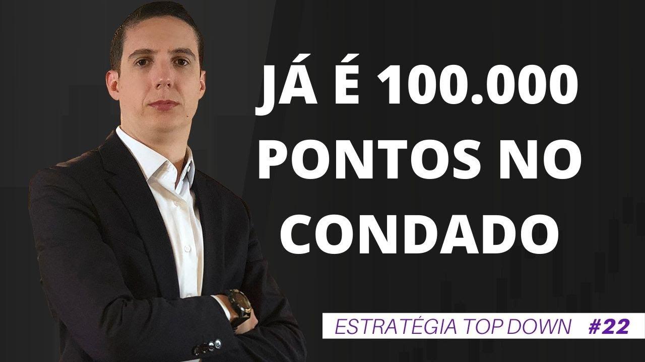 IBOVESPA 100 MIL PONTOS – AS 4 RAZÕES PARA A RETOMADA DA BOLSA | #22 Top Down