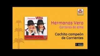 Hermanas Vera - Cachito campeón de Corrientes
