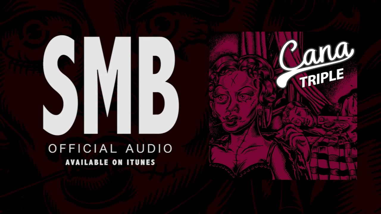 Cana - SMB (Official Audio Video)