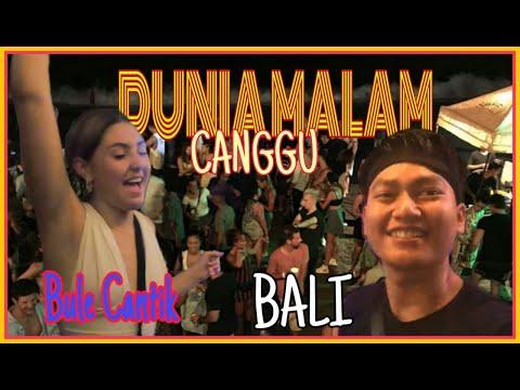 DUNIA MALAM CANGGU BALI//BULE JEGEG#DUNIAMALAM#BULEJEGEG